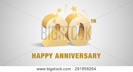 20 Years Anniversary Vector Logo, Icon. Template Banner, Symbol With 3d Golden Numbers For 20th Anni