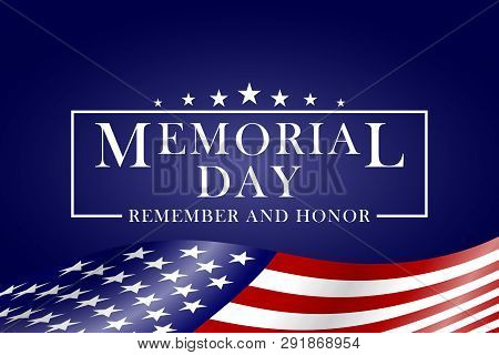 Memorial Day Background With Usa Flag And Lettering. Template For Memorial Day Design. Vector Eps 10