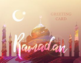 Ramadan Kareem. Eid Mubarak. Month Of Fasting. Template For Creative Greeting Card, Arabic Celebrati