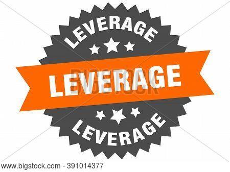 Leverage Sign. Leverage Circular Band Label. Round Sticker