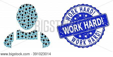Work Hard Exclamation Textured Round Stamp Seal And Vector Recursive Mosaic Worker. Blue Stamp Has W