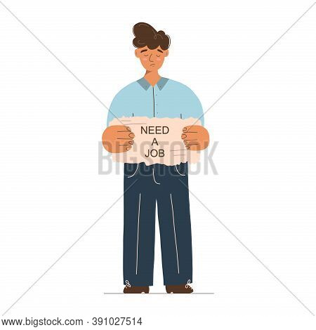 Sad Jobless Man Standing And Holding A Sign
