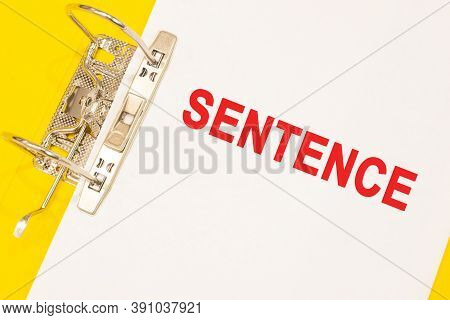 The Word Sentence On A White Background With A Yellow Folder. Business Concept
