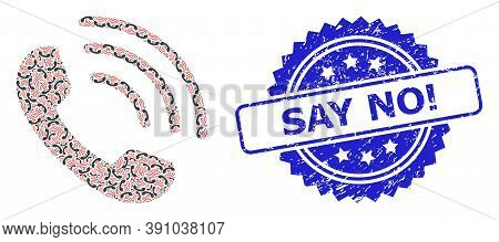 Say No Exclamation Corroded Stamp Seal And Vector Recursive Mosaic Phone Call. Blue Stamp Has Say No