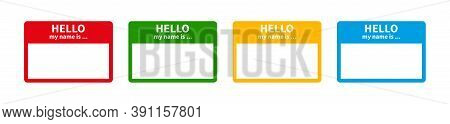 Badge Sticker With Hello My Name Is. Vector Label Register Tags. Color Flat Collection.
