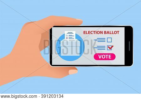 Online Voting And Election Concept. E-voting, Election Internet System. Smartphone With Vote On Scre