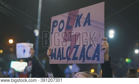 Warsaw, Poland 23.10.2020 - Protest Against Polands Abortion Laws. Poland Is Fighting Banner In Crow