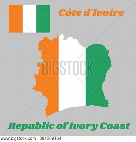 Map Outline And Flag Of Ivory Coast , A Vertical Tricolor Of Orange, White, And Green. With Name Tex