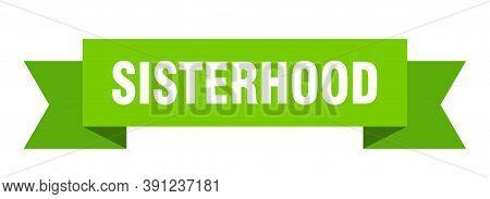 Sisterhood Ribbon. Sisterhood Paper Band Banner Sign