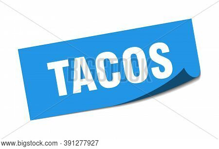 Tacos Sticker. Tacos Square Isolated Sign. Tacos