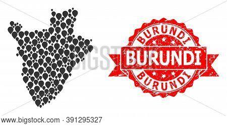 Pin Collage Map Of Burundi And Grunge Ribbon Seal. Red Seal Includes Burundi Title Inside Ribbon. Ab