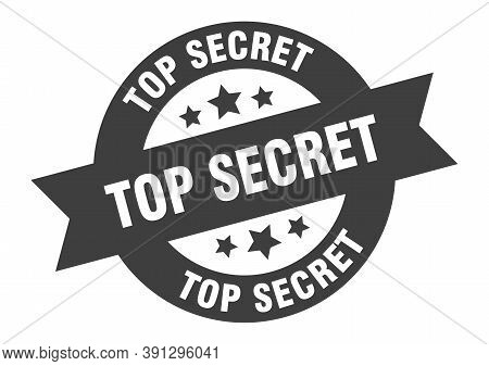 Top Secret Sign. Top Secret Black Round Ribbon Sticker