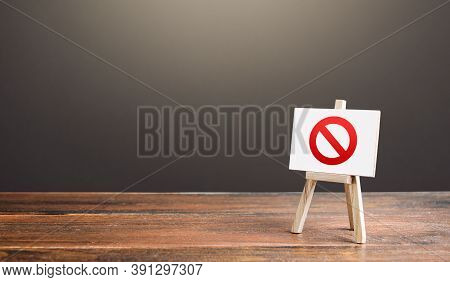 Easel With The Prohibition Sign No. Restricted Area. Restrictions And Sanctions. Inaccessibility. Bl