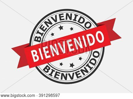 Vector Template For A Welcome Champ, Language Spanish. Welcome On The Red Ribbon. Vector Illustratio