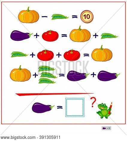 Mathematical Logic Puzzle Game For Smartest. How Much Is The Eggplant? Solve Examples And Count The