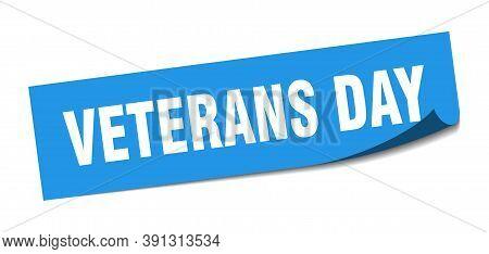 Veterans Day Sticker. Veterans Day Square Sign. Veterans Day. Peeler