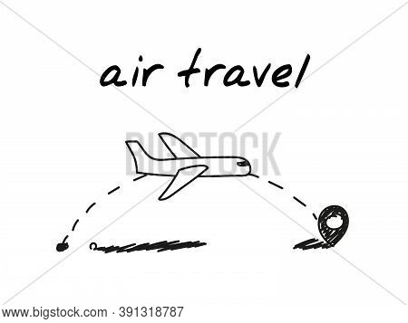Flight Travel Handdrawn Illustration. Cartoon Vector Clip Art Of Flying Plane Followed By A Dotted L