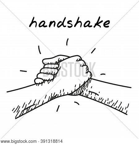 Strong Hanshake Handdrawn Illustration. Cartoon Vector Clip Art Of A Two Muscular Hands Making A Spo