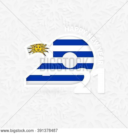 Happy New Year 2021 For Uruguay On Snowflake Background. Greeting Uruguay With New 2021 Year.