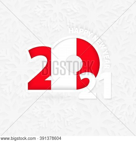 Happy New Year 2021 For Peru On Snowflake Background. Greeting Peru With New 2021 Year.