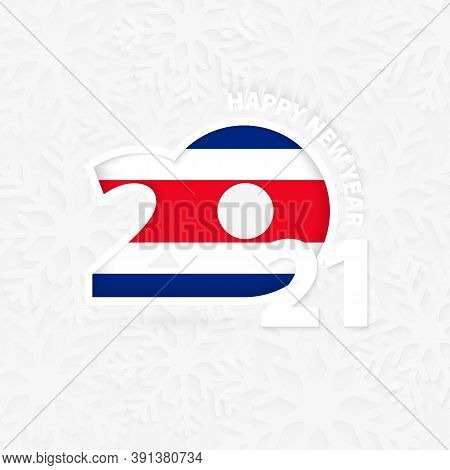 Happy New Year 2021 For Costa Rica On Snowflake Background. Greeting Costa Rica With New 2021 Year.