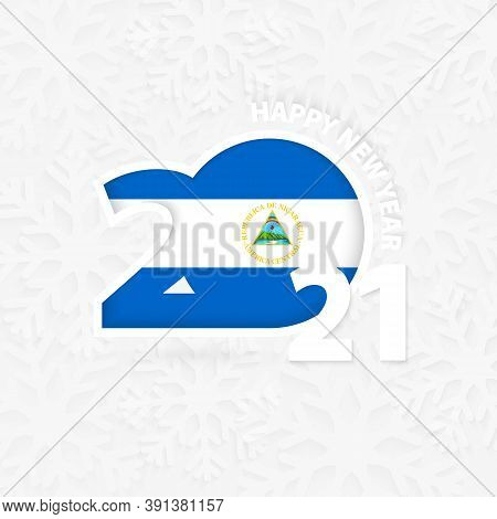 Happy New Year 2021 For Nicaragua On Snowflake Background. Greeting Nicaragua With New 2021 Year.