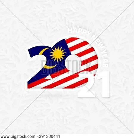 Happy New Year 2021 For Malaysia On Snowflake Background. Greeting Malaysia With New 2021 Year.