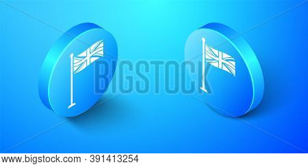 Isometric Flag Of Great Britain On Flagpole Icon Isolated On Blue Background. Uk Flag Sign. Official