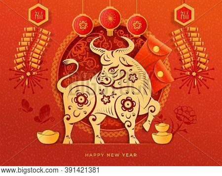 Chinese New Year 2021 Greeting Card With Fortune And Good Luck Text Translation. Cny Golden Ox, Lant