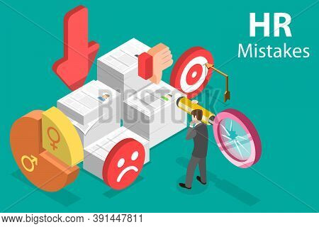 3d Isometric Vector Conceptual Illustration Of Human Resources Mistakes.