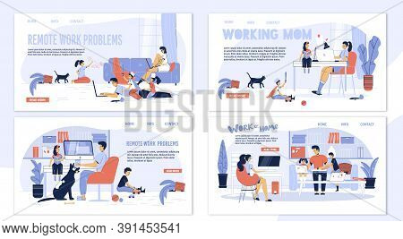 Work From Home, Freelance, Online Schooling Advantage, Disadvantage. Busy Parent, Naughty Children P