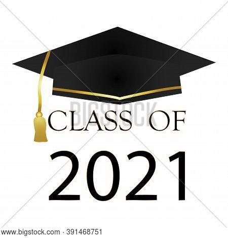 Graduating Class 2021. Vector Illustration For Student Graduation. Graduation Cap. Stock Image.