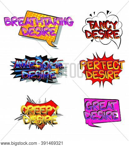 Desire Comic Book Style Cartoon Words On Abstract Colorful Comics Background.