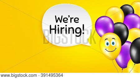 Were Hiring Symbol. Smile Balloon Vector Background. Recruitment Agency Sign. Hire Employees Symbol.