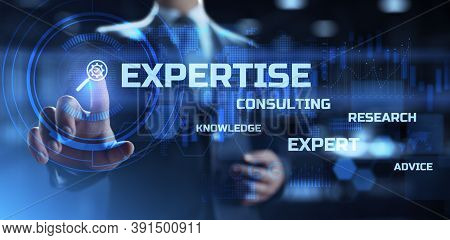 Expertise, Expert, Consulting, Knowledge, Advice. Business And Development Concept. Businessman Pres