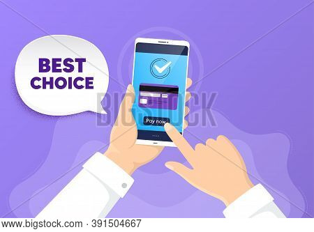 Best Choice. Pay By Card From Phone. Special Offer Sale Sign. Advertising Discounts Symbol. Best Cho