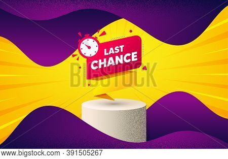 Last Chance Offer Banner. Background With Podium Platform. Sale Timer Tag. Countdown Clock Promo Ico