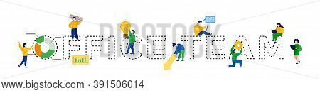Illustration Of Working Little People With Big Word Office Team By Dotted Lines. Doodle Cute Miniatu