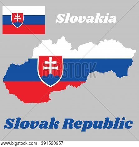 Map Outline And Flag Of Slovakia, A Horizontal Tricolor Of White, Blue And Red; Charged With A Shiel