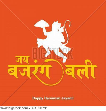 Hindi Typography - Jai Bajrang Bali - Means Wishing Lord Hanuman - Happy Hanuman Jayanti Banner