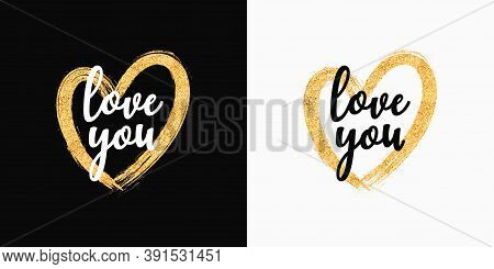 T-shirt Design With Glitter Hand-drawn Heart. Slogan Love You, Typography Graphics For Tee Shirt Wit