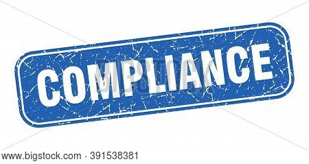 Compliance Stamp. Compliance Square Grungy Blue Sign.