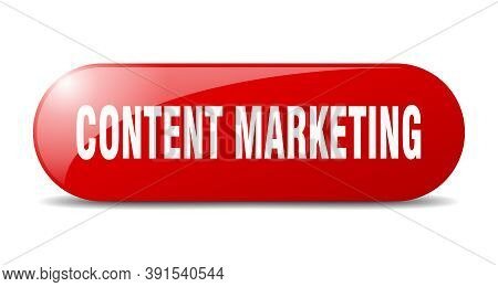 Content Marketing Button. Content Marketing Sign. Key. Push Button.