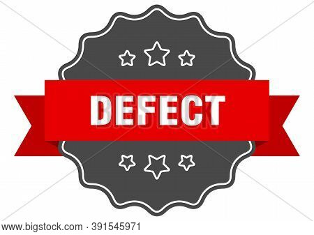 Defect Label. Defect Isolated Seal. Sticker. Sign