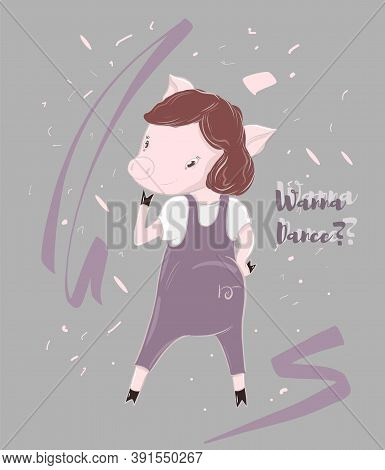 Cute Dancing Piggy With Charming Glance, Cartoon Character Illustration