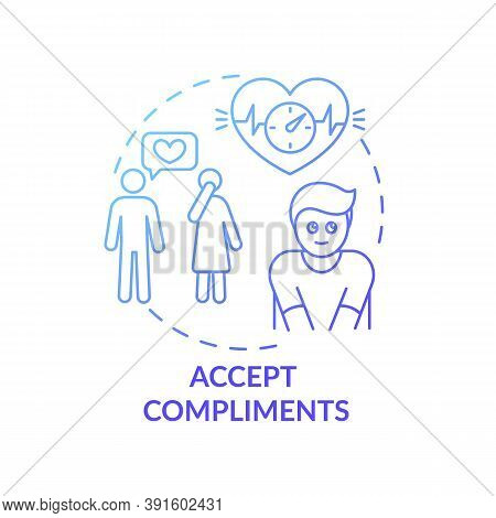 Accept Compliments Concept Icon. Body Positivity Tips. Receiving Sweet Words From Other People. Happ