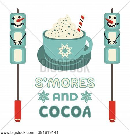 Warm Cozy Smores And Cocoa Station Welcome Sign Vector Icon. Roast Marshmallow Snowman Hot Cocoa Cho