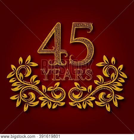 Forty Five Years Anniversary Celebration Patterned Logotype. Forty Fifth Anniversary Vintage Golden