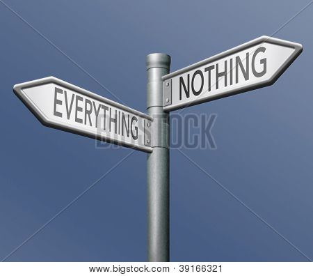 everything or nothing win or lose taking risk success or failure all or nothing