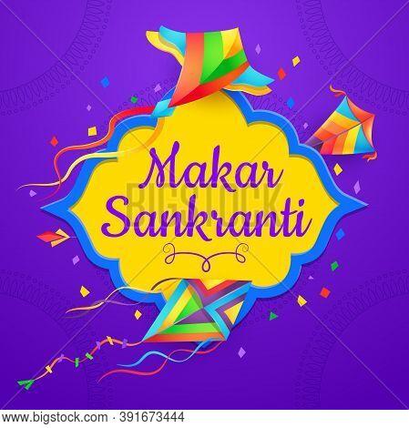 Indian Festival Kites Of Makar Sankranti Celebration Vector Design Of Hindu Religion Holiday. Flying